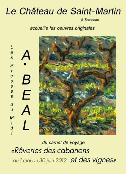 affiche exposition A.Béal au Château de Saint-Martin mai-juin 2012