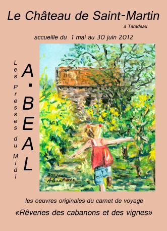 Affiche exposition  dans le cadre de Art et Vin de Arlette Béal au Château de Saint-Martin, Taradeau