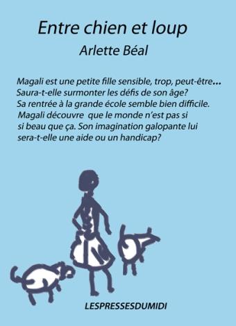 """2°page de couv. du roman """"Entre chien et loup"""" de Arlette Béal édité aux Presses du Midi"""