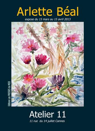 exposition à l'Atelier 11 à cannes de Arlette Béal. Affiche.
