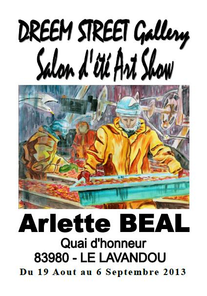 Affiche: ARLETTE BEAL expose chez Dreem Street Gallery- Le Lavandou