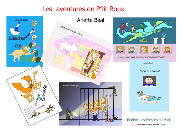 Des albums originaux pour les tous petits. Les Aventures de P'tits Roux aux Editions les Presses du Midi