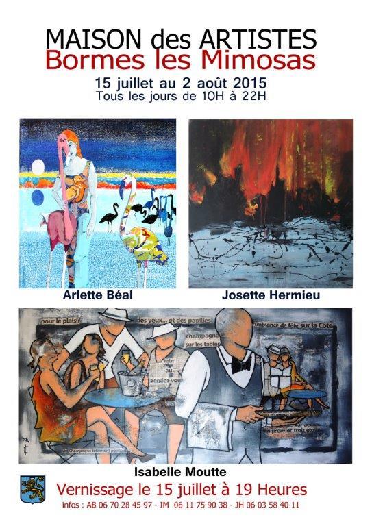 Affiche exposition Maison des Artistes à Bormes Arlette Béal, Josette Hermieu, Isabelle Moutte