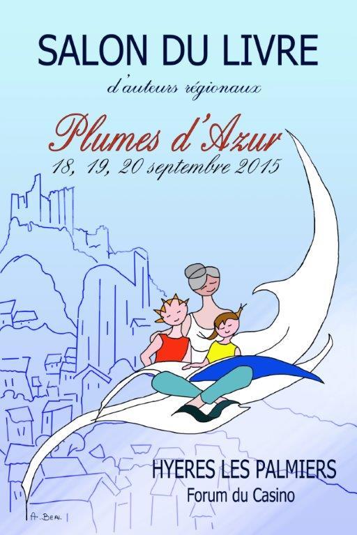 Affiche Salon du livre Plumes d'Azur à Hyères du 18 au 20 septembre 2015