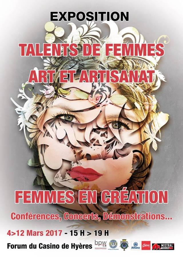 """affiche """"Talents de femmes, Art et Artisanat"""" Hyères du 4 mars au 12 mars. Forum du Casino de Hyères"""