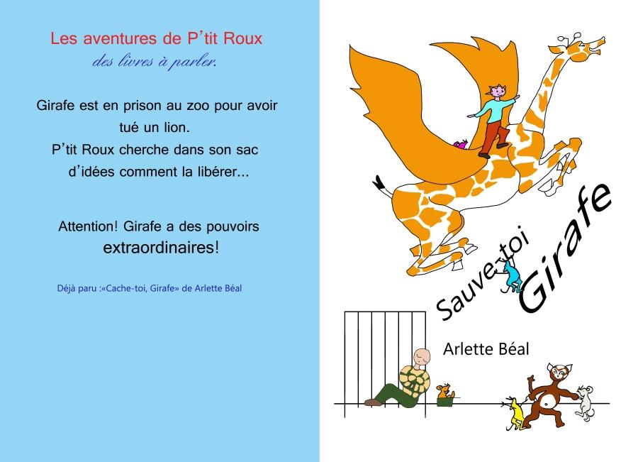 """""""Sauve-toi, Girafe"""" Edité aux Presses du Midi. Auteur Arlette Béal. Album pour la Maternelle."""