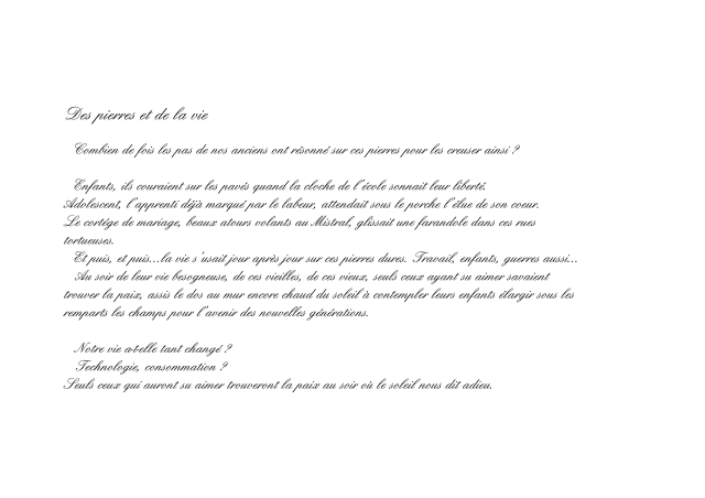 """"""" Des pierres et de la vie"""".textes extrait du livre """"Hyères en plein coeur"""" de Arlette Béal."""
